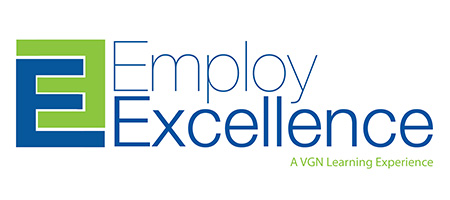 Employ Excellence - A VGN Learning Experience